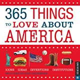 img - for 365 Things to Love about America: 2012 Day-to-Day Calendar book / textbook / text book