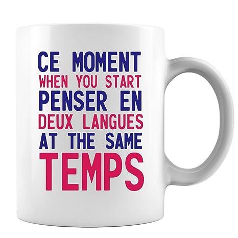 Funny Quotes Ce Moment When You Start Penser En Deux Langues
