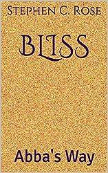 BLISS: Abba's Way