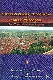 Efunsetan Aniwura: Iyalode Ibadan, and Tinuubu Iyalode Egba (The Yoruba Historical Dramas of Akinwunmi Isola)