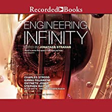 Engineering Infinity Audiobook by Jonathan Strahan Narrated by Emily Lawrence, Brian Nishii, Amin El Gamal, Aylam Orian, Christopher Ashman, Inger Tudor, Christopher Curry, Michael Welch