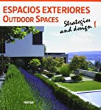 Outdoor Spaces, Instituto Monsa de Ediciones S.A. and Instituto Monsa de Ediciones S.A., 8415829116