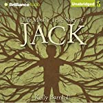 The Mostly True Story of Jack   Kelly Barnhill