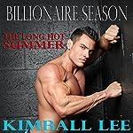 Billionaire Season: Billionaire Season Trilogy, Book 1 | Kimball Lee