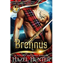 Brennus (Immortal Highlander, Clan Skaraven Book 1): A Scottish Time Travel Romance