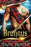 Brennus (Immortal Highlander, Clan Skaraven Book 1)