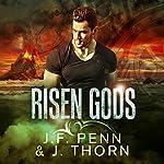 Risen Gods | J. Thorn,J. F. Penn