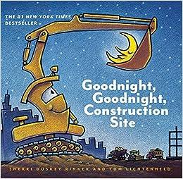 Amazon goodnight goodnight construction site 9781452111735 amazon goodnight goodnight construction site 9781452111735 sherri duskey rinker tom lichtenheld books altavistaventures Images