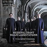 Medieval Chant: Tallis Lamentations by Tenebrae Consort (2014-03-25)