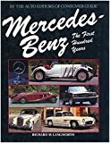 Mercedes-Benz: The First Hundred Years