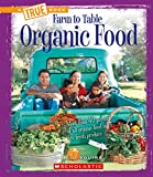 Organic Food (True Books)