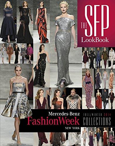 The SFP LookBook: Mercedes-Benz Fashion Week Fall/Winter 2014 - Winter 2014 Fall
