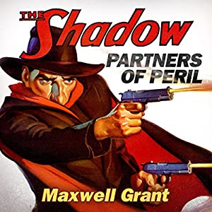 Partners of Peril (The Shadow) Audiobook