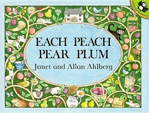 Each Peach Pear Plum[EACH PEACH PEAR PLUM][Paperback] (Peach Pear Plum)