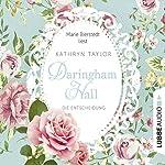 Die Entscheidung (Daringham Hall 2) | Kathryn Taylor