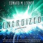 Energized | Edward M. Lerner