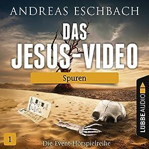 Spuren (Das Jesus-Video 1) Hörspiel