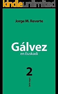 Demasiado para Gálvez eBook: Reverte, Jorge M.: Amazon.es: Tienda Kindle