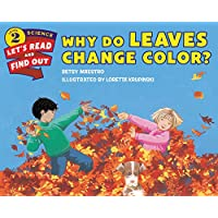Let's-Read-and-Find-Out Science 2  WHY DO LEAVES CHANGE COLOR?