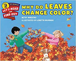 Why Do Leaves Change Color? (Let\'s-Read-and-Find-Out Science 2 ...