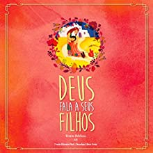 Deus Fala a Seus Filhos [God Speaks to His Children] Audiobook by Eleonore Beck, José Renato Mannis - tradutor Narrated by Edson Ardito, Carlos Vanderley Nickovischi, Giovana Savazzi, Lucas de Oliveira
