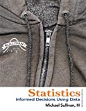 img - for Statistics: Informed Decisions Using Data (4th Edition) book / textbook / text book