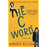The C Word (Love in the Age of Covid)