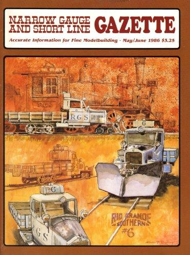 Narrow Gauge and Short Line Gazette (May/June 1986, Volume 12, Number 2)
