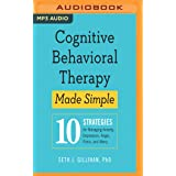 Cognitive Behavioral Therapy Made Simple