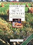 Cooking from Quilt Country : Hearty Recipes from Amish and Mennonite Kitchens