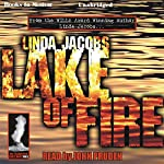Lake of Fire: The Yellowstone Series, Book 3 | Linda Jacobs