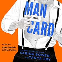 Man Card: Man Hands, Book 2 Audiobook by Tanya Eby, Sarina Bowen Narrated by Luke Daniels, Erin Mallon