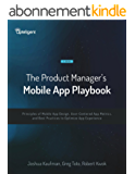 The Product Manager's Mobile App Playbook (English Edition)