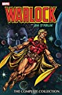 Warlock by Jim Starlin: The Complete Collection (Warlock (1972-1976))