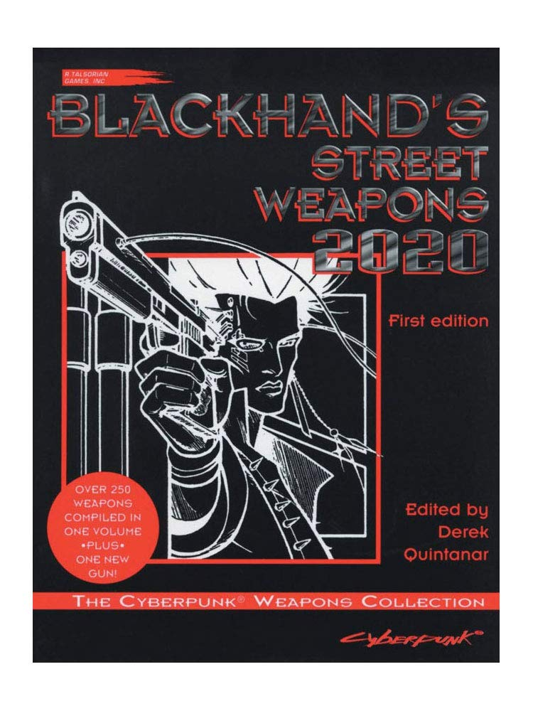 Blackhand S Street Weapons 2020 The Cyberpunk Weapons
