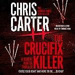 The Crucifix Killer | Chris Carter