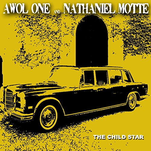 Awol One And Nathaniel Motte The Child Star