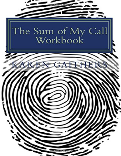Download The Sum of My Call Workbook: Your Appointment with God ebook