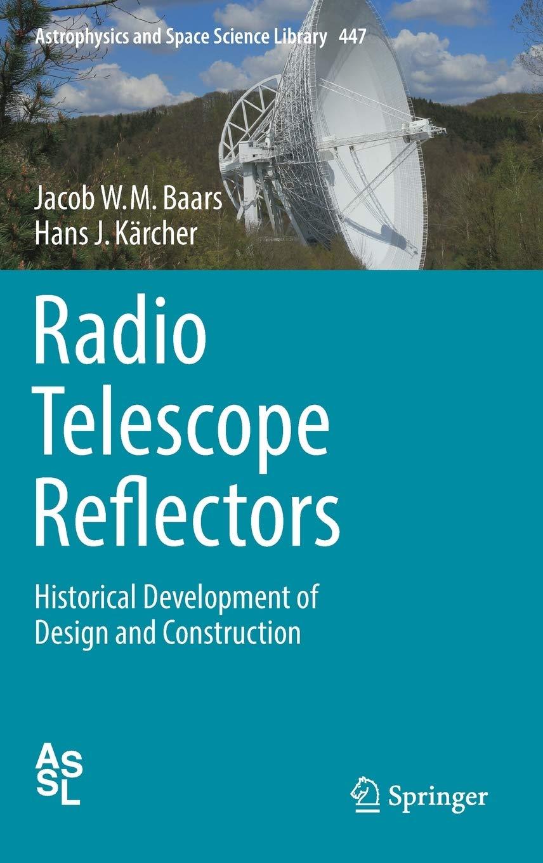 Radio Telescope Reflectors: Historical Development of Design ...