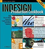 Indesign Production Cookbook, Concepcion, Anne-Marie and Dabbs, Alistair, 0596100485