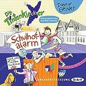 Schulhof-Alarm (Die Tintenkleckser 2) | Dagmar Geisler