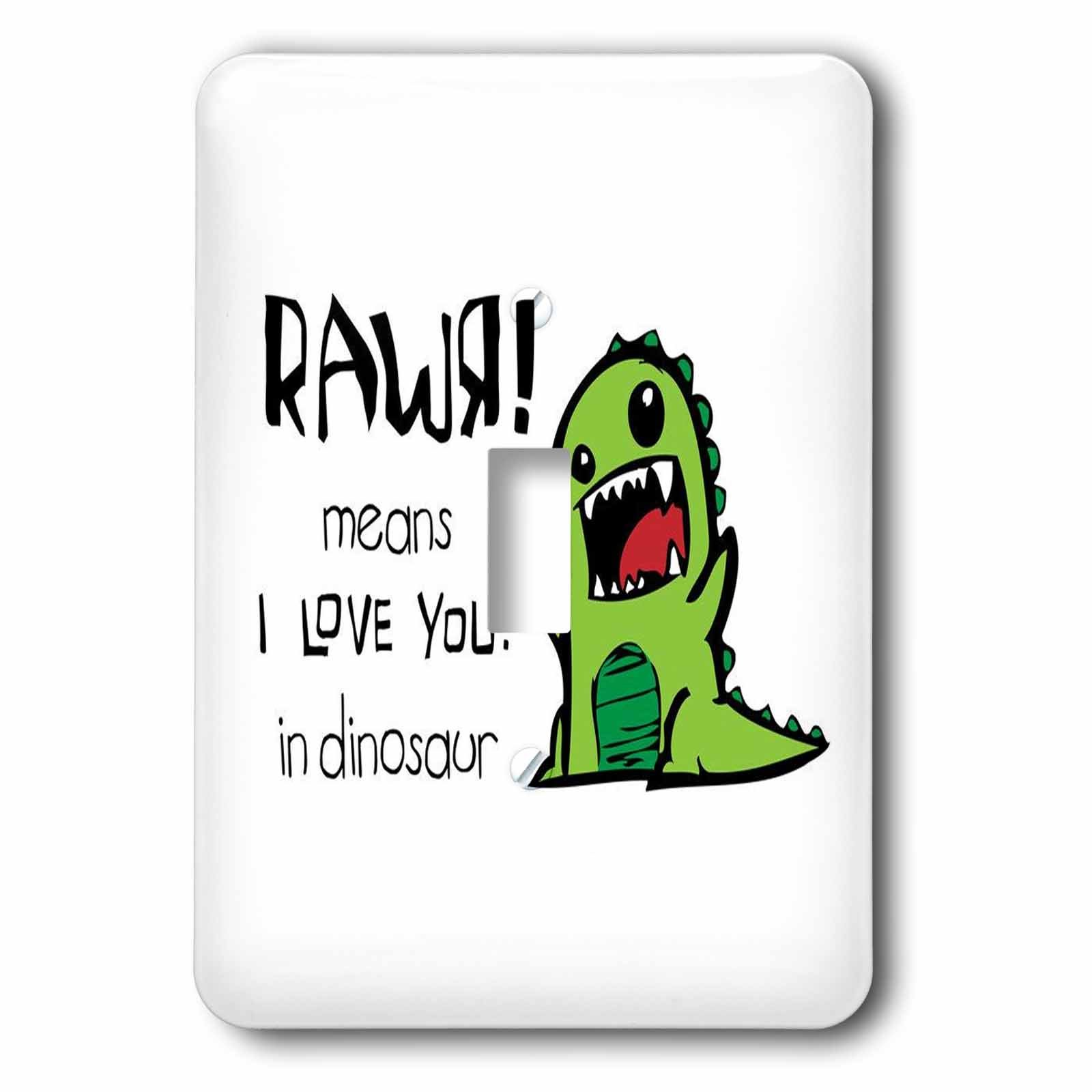 3dRose lsp_157446_1  Rawr Means I Love You in Dinosaur. Cute Dinosaur. Single Toggle Switch