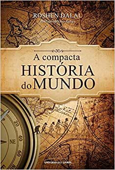 A compacta história do mundo - 9788579309533 - Livros na