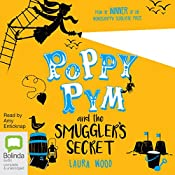 Poppy Pym and the Smuggler's Secret: Poppy Pym, Book 3 | Laura Wood