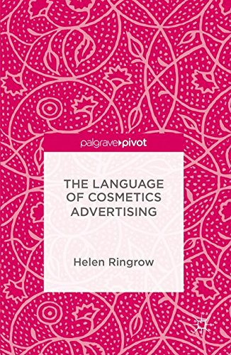 The Language of Cosmetics Advertising by Palgrave Pivot