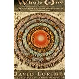 Whole in One: The Near-Death Experience and the Ethic of Interconnectedness by David Lorimer (1991-03-01)