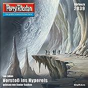 Vorstoß ins Hypereis (Perry Rhodan 2839) | Leo Lukas