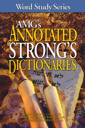 AMG's Annotated Strong's Dictionaries (Word Study Series) by Amg Publishers