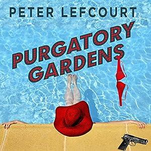 Purgatory Gardens Audiobook