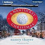 A Nantucket Christmas: A Novel | Nancy Thayer